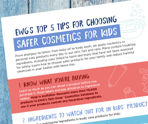 EWG's Tips for Choosing Safer Cosmetics For Kids