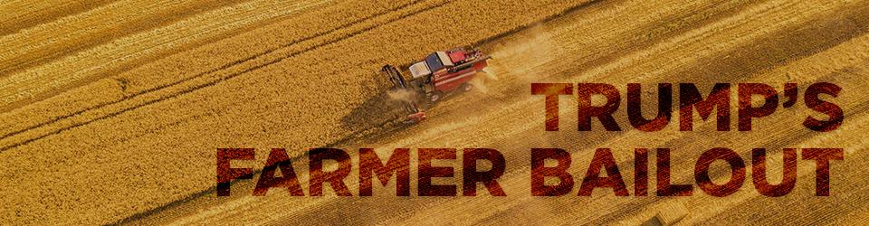 Trump S Farmer Bailout Ewg